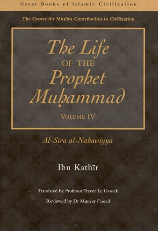 The Life of the Prophet Muhammad (Garnet) ( 4 )
