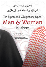 The Rights and Obligations Upon Men & Women in Islaam_copy