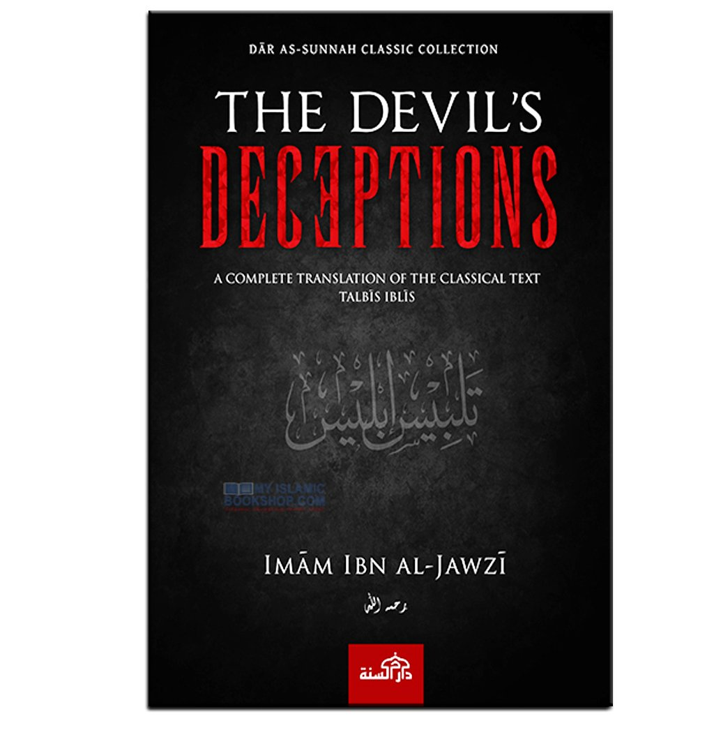 The Devils Deceptions - Tablis Iblis - by Imam Ibn Al Jawzi