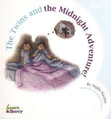 Acorn and Berry Bk-2:The Twins and the Midnight Adventure by Sajda Nazlee