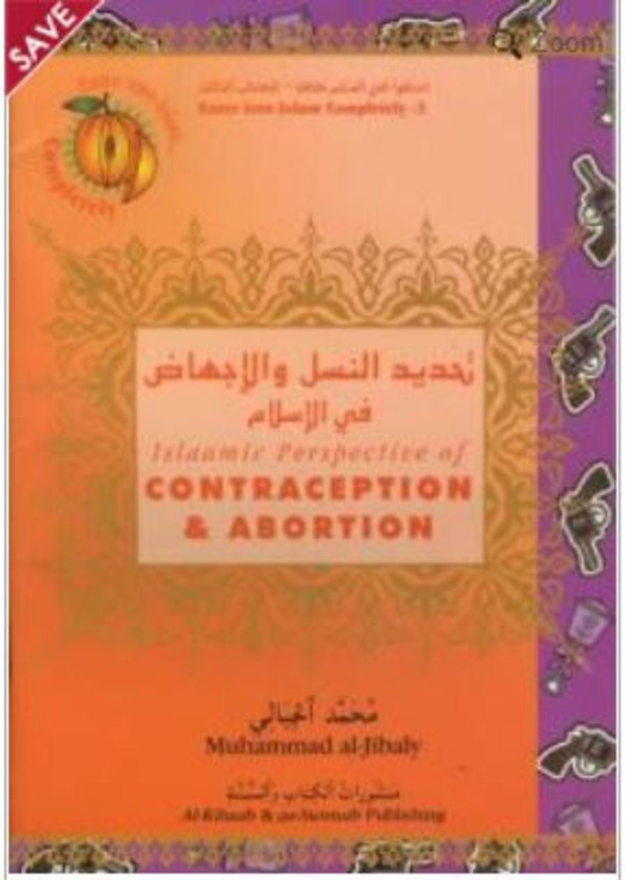 Islamic Perspective of Contraception & Abortion
