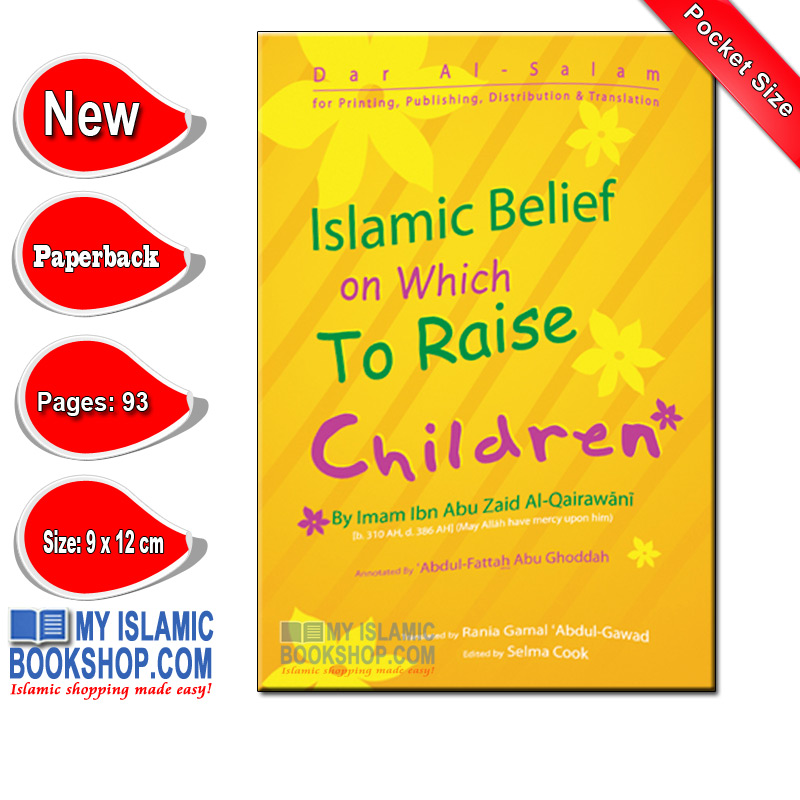 Islamic Belief on Which To Raise Children by Imam Ibn Abu Zaid al-Qairawani