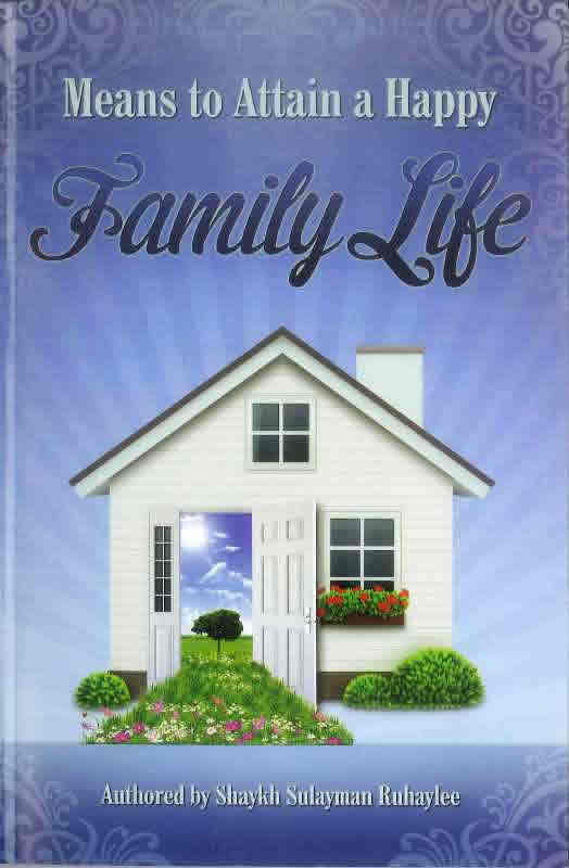 MEANS TO ATTAIN A HAPPY FAMILY LIFE