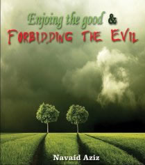 ENJOINING THE GOOD & FORBIDDING THE EVIL