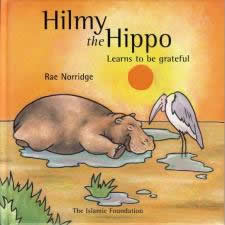 Hilmy The Hippo Learn Grateful by Rae Norridge