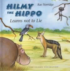 Hilmy The Hippo Learns Not to Lie by Rae Norridge