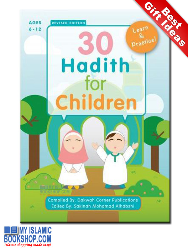 30 Hadith for Children (P/B) Revised Edition