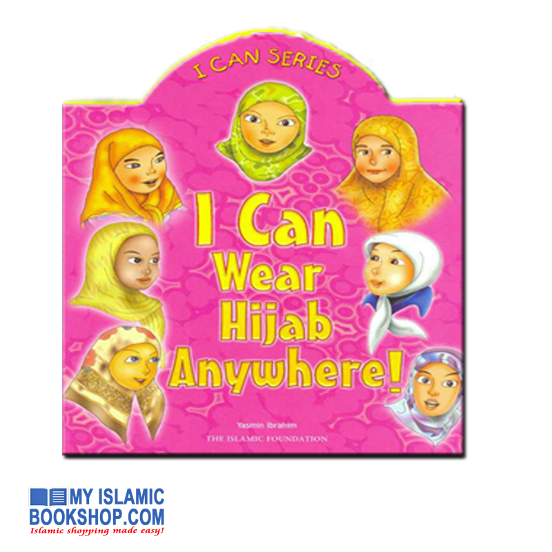 I Can Wear Hijab anywhere by Yasmin Ibrahim