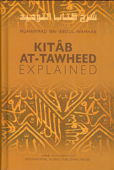 An Explanation of Kitab Al-Tawhid by Abd-Rahman Al-Sadi (tawheed