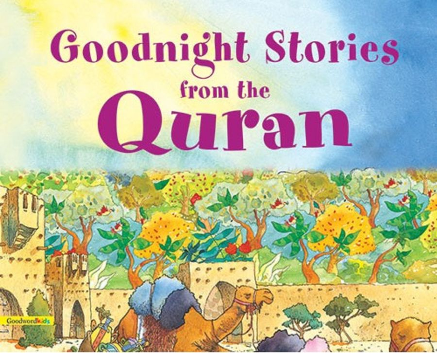 Goodnight Stories from the Quran (Goodword Books)