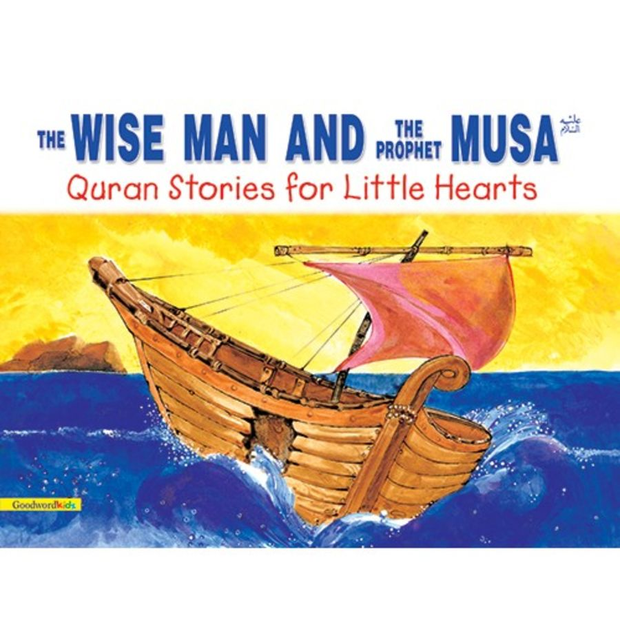 The Wise Man and the Prophet Musa(PB)