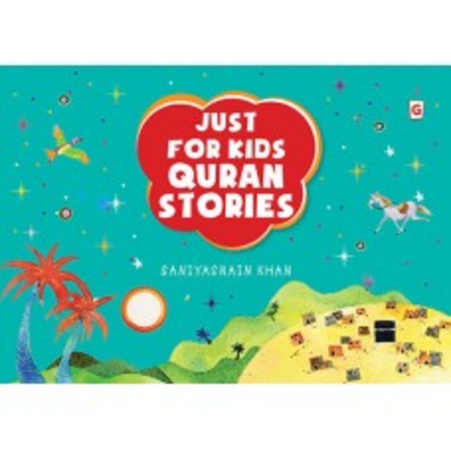 Just for Kids Quran Stories (Goodword Books)