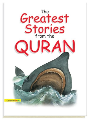 The Greatest Stories from the Quran (Hard Cover)