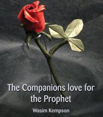 THE COMPANIONS LOVE FOR THE PROPHET