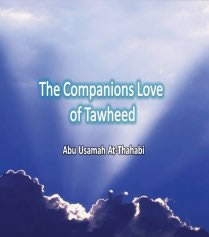 THE COMPANIONS LOVE OF TAWHEED