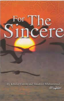 For The Sincere by Khalid Green and Shadeed Muhammad