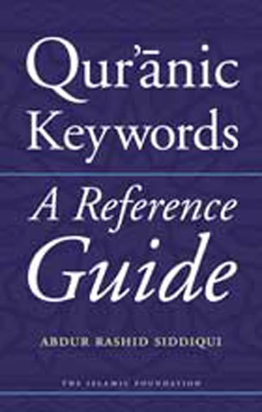 Quranic keywords, A reference Guide