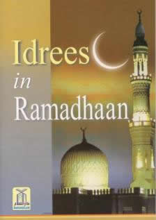 Idrees in Ramadhaan by Darussalam