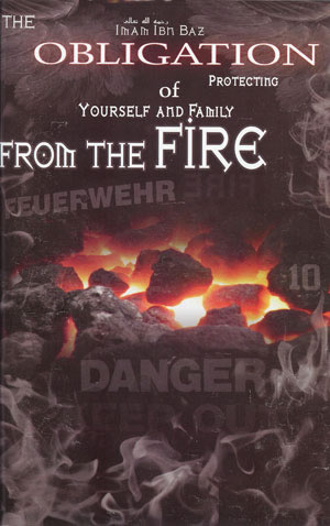 The Obligation of Prtotecting Yourself and Family from the Fire