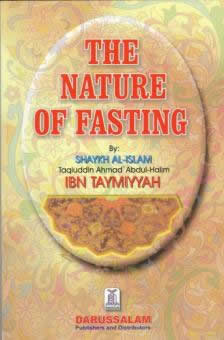 The Nature of Fasting by Shaikh Ibn Taymiah