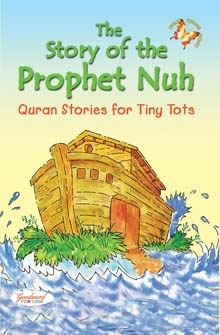 The Story of the Prophet Nuh (Paperback)
