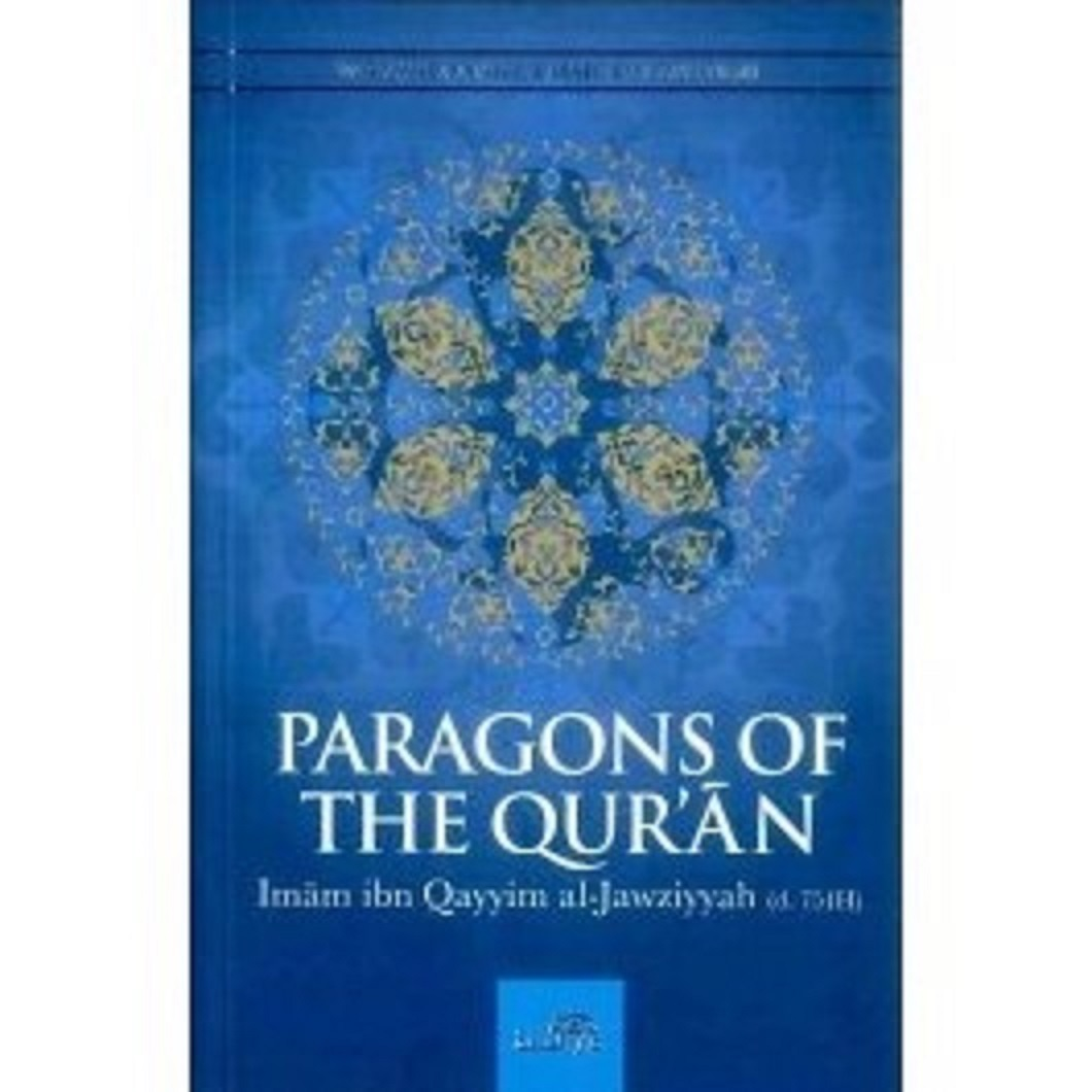 Paragons Of The Quran By Imam IbnQayyim al-Jawziyyah
