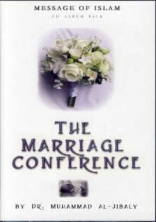 The Marriage Conference by Dr. Muhammad al-Jibaly