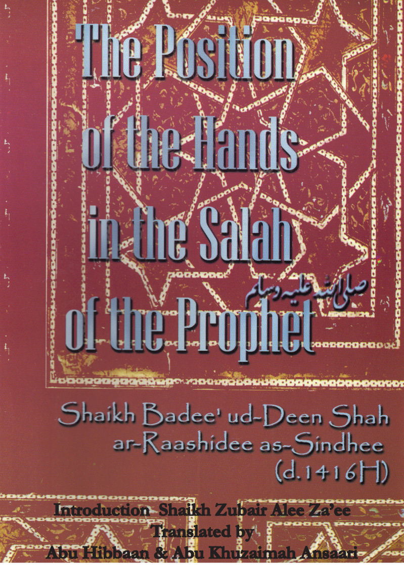 The Positions of the Hands in the Salah of the Prophet