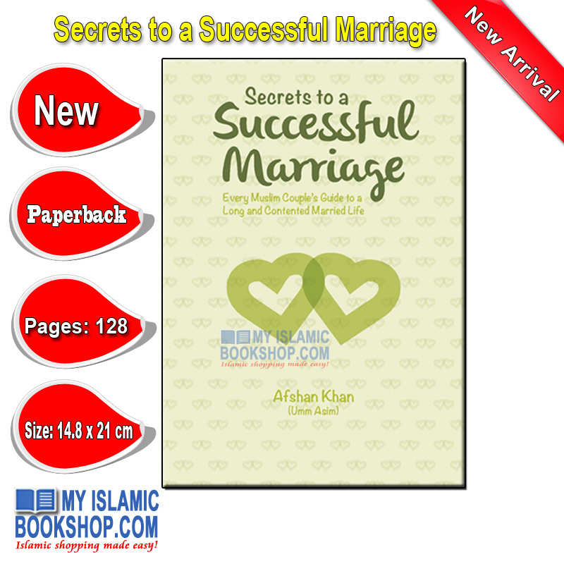 Secrets to a Successful Marriage by Afshan Khan