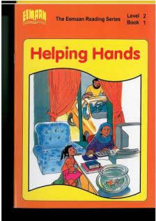 Book One - Helping Hands Level 2 - The Eemaan Reading Series