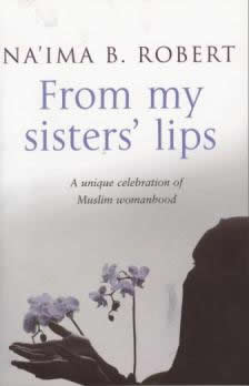 From My Sisters Lips by Na'ima B. Roberts.