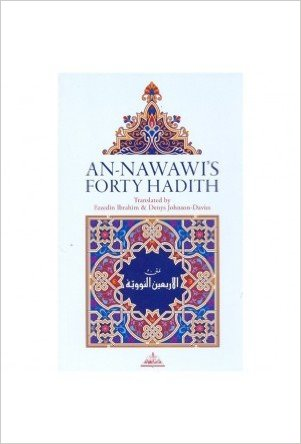 An Nawawi's Forty Hadith By Ezzedin Ibrahim & Denys Johnson