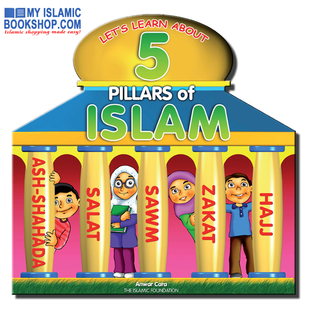 LET'S LEARN ABOUT 5 PILLARS OF ISLAM