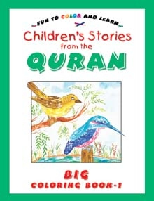 Children's Stories from the Quran Big Colouring Book Vol. 1
