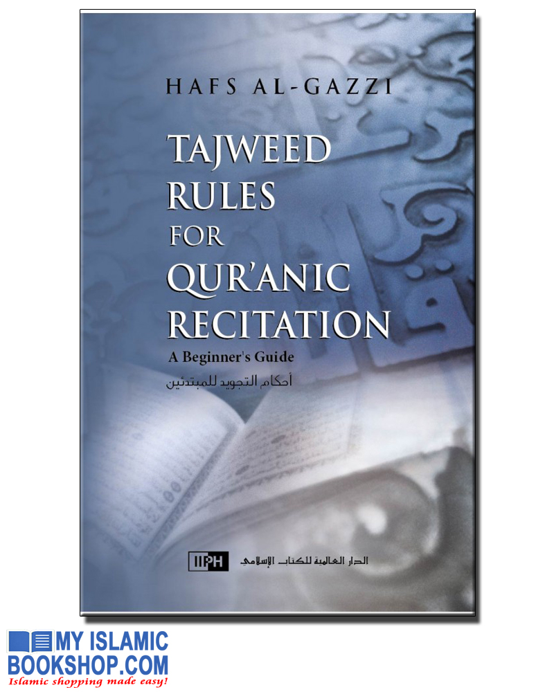 Tajweed Rules for Qur'anic Recitation - A Beginner's Guide