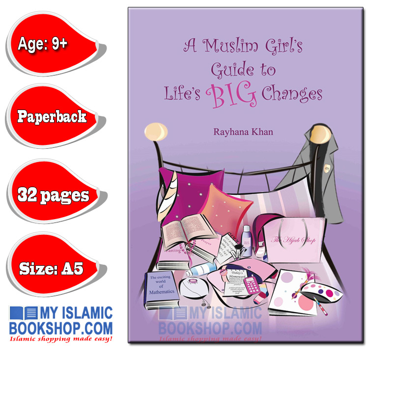 A Muslim Girl's Guide to Life's Big Changes (Revised Edition)