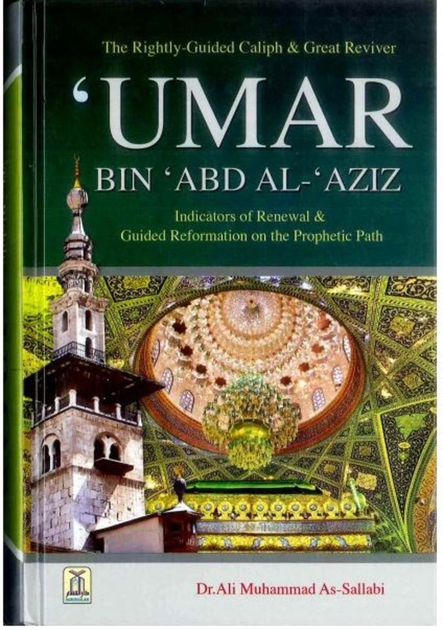 Umar Bin Abd Al-Aziz by Dr. Ali Muhammad As-Sallabi