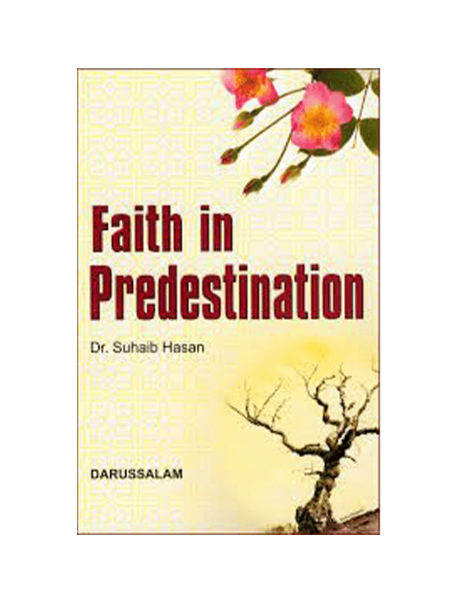 Faith in Predestination (Qada wa Qadar)