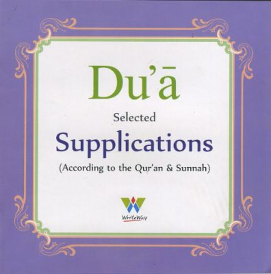 Du'a Selected Supplication (From the Quran and Sunnah)