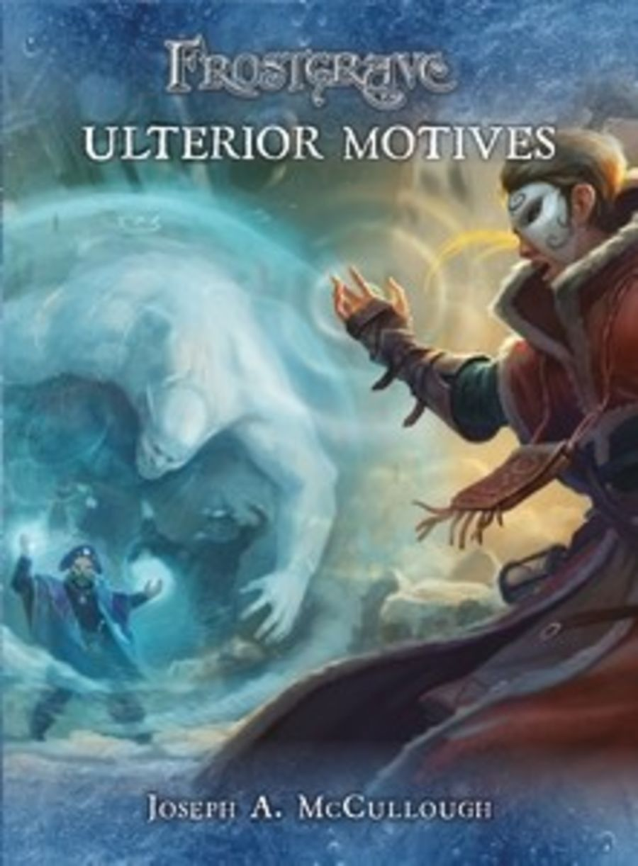 Frostgrave - Ulterior Motives