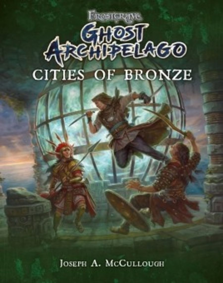 Frostgrave: Ghost Archipelago - Cities of Bronze
