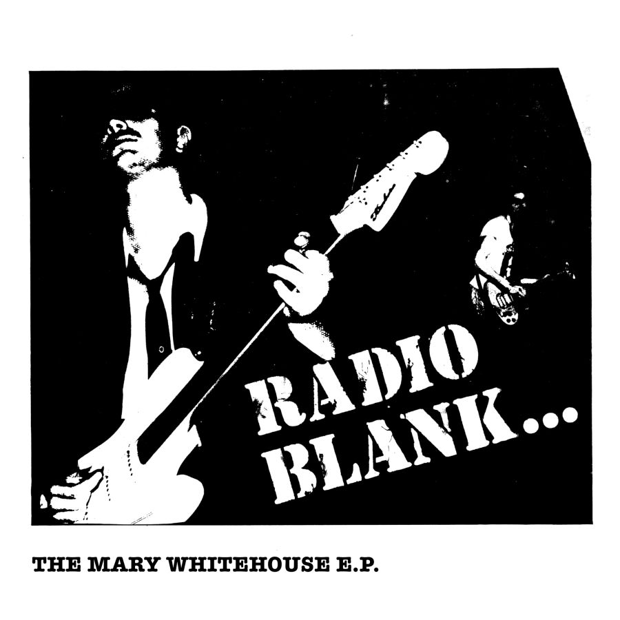 RADIO BLANK The Mary Whitehouse E.P.