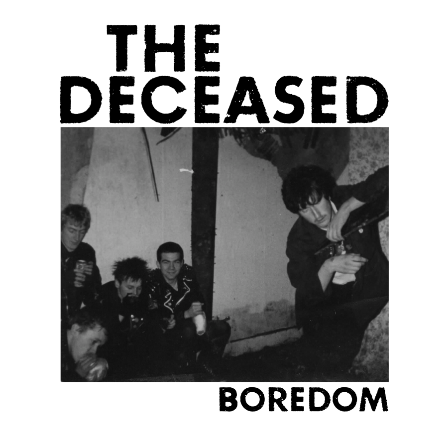 THE DECEASED Boredom