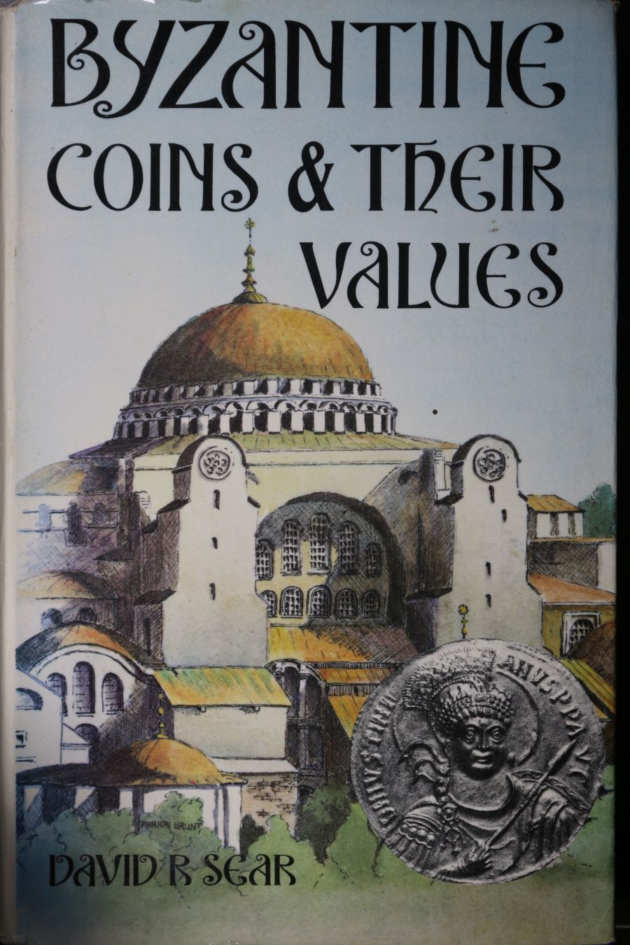Byzantine coins and their values, D. Sear, Seaby