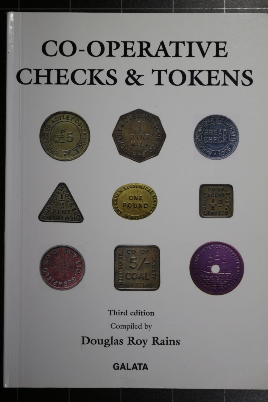 Co-Operative checks & tokens, Third edition, by Douglas Roy Rains, with annotations by the late Michael Sedgwick