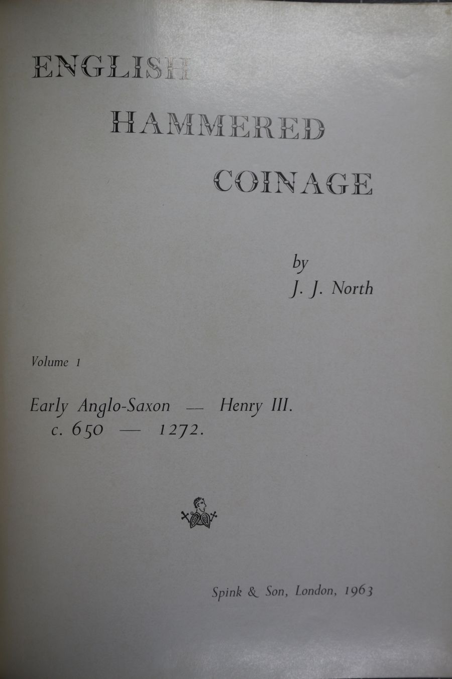English Hammered Coinage, Volume 1, J. J. North, 1st edition, blue cloth