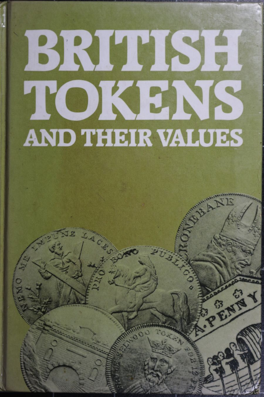 British tokens and their values, Peter Seaby and Monica Bussel