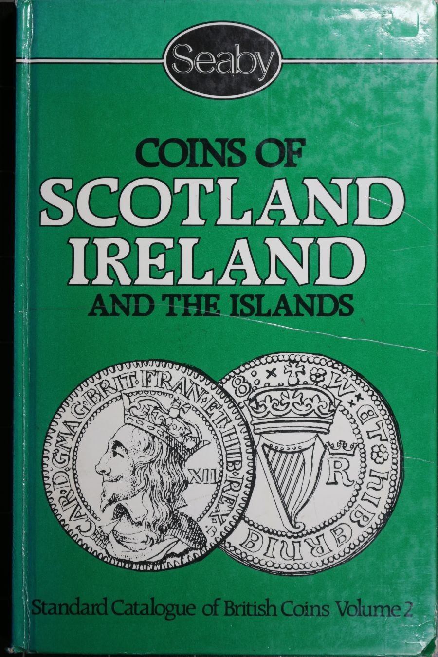 Coins of Scotland Ireland and the islands,Peter Seaby and Frank Purvey