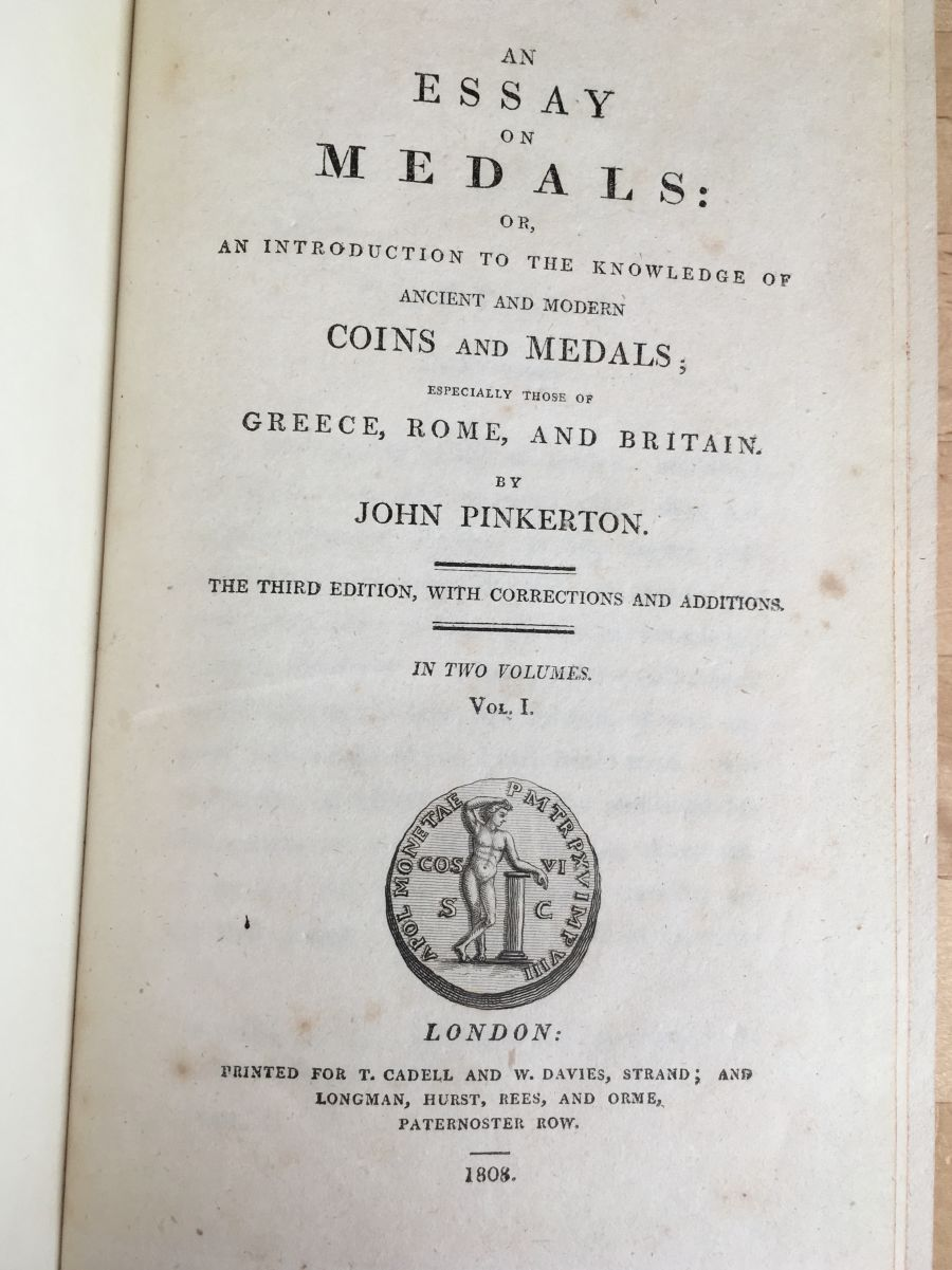 An essay on medals or, an introduction to the knowledge of ancient and modern coins and medals, especially those of Greece, Rome and Britain by John Pinkerton – Volumes 1 & 2, 3rd edition 1808, neatly rebound in brown morocco