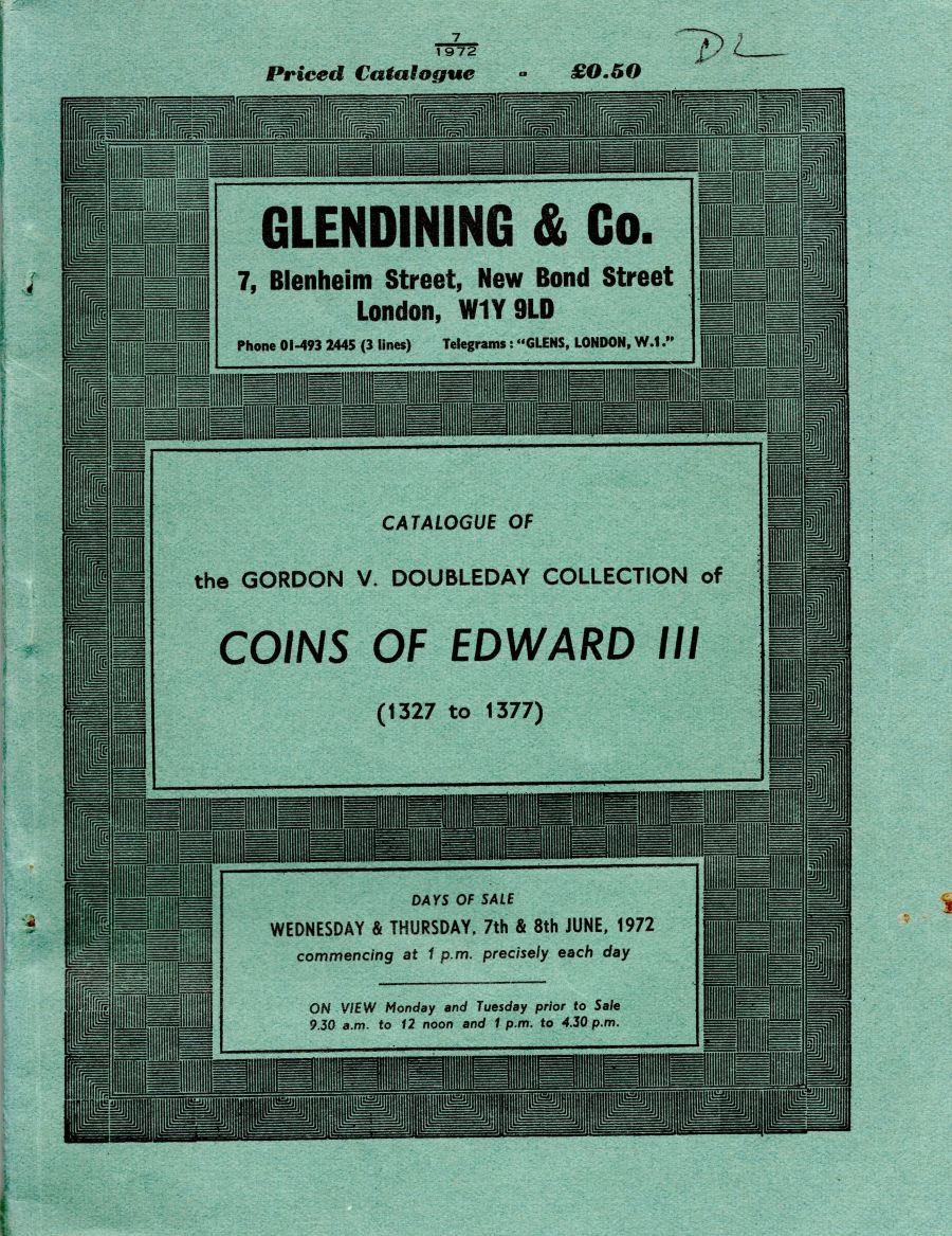 The Gordon V. Doubleday collection of coins of Edward III (1327 to 1377), Glendining, 7th & 8th June 1972, Priced catalogue